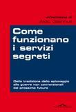 Come funzionano i servizi segreti