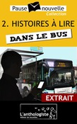 Quelques histoires  lire dans le bus