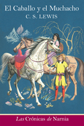 The Horse and His Boy (Spanish edition)