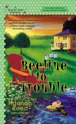 Beeline to Trouble