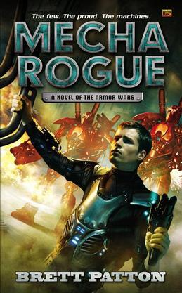 Mecha Rogue: A Novel of the Armor Wars