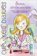 """Emma, Smile and Say """"Cupcake!"""""""