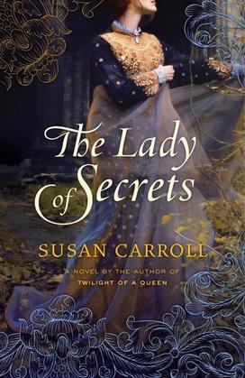 The Lady of Secrets: A Novel