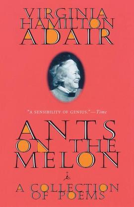 Ants on the Melon: A Collection of Poems