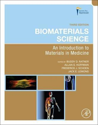 Biomaterials Science: An Introduction to Materials in Medicine