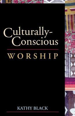 Culturally-Conscious Worship
