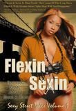 Flexin and Sexin: Stories from the Street