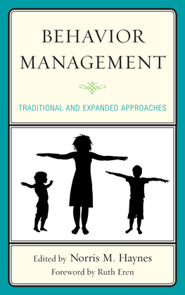 Behavior Management: Traditional and Expanded Approaches
