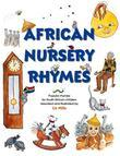 African Nursery Rhymes: Popular rhymes for South African children reworked and and adapted for South African children.