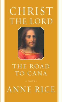 Christ the Lord: The Road to Cana: Road to Cana