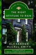 The Right Attitude to Rain: An Isabel Dalhousie Novel (3)