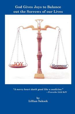 God Gives Joys to Balance out the Sorrows of our Lives