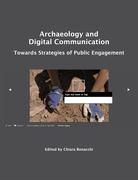 Archaeology and Digital Communication: Towards Strategies of Public Engagement