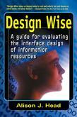 Design Wise: A Guide for Evaluating the Interface Design of Information Resources