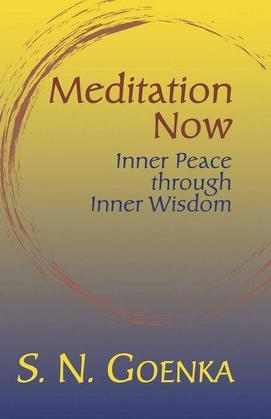 Meditation Now: Inner Peace through Inner Wisdom