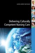 Delivering Culturally Competent Nursing Care