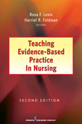 Teaching Evidence-Based Practice in Nursing, Second Edition: 2nd Edition