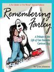 Remembering Farley: A Tribute to the Life of Our Favorite Cartoon Dog: A For Better or For Worse Special Edition