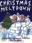 Christmas Meltdown: A Reynolds Unwrapped Collection