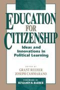 Education for Citizenship: Ideas and Innovations in Political Learning