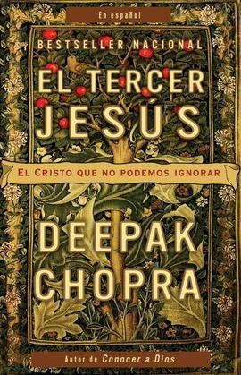 El tercer Jesus: El Cristo que no podemos ignorar
