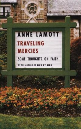 Traveling Mercies: Some Thoughts on Faith