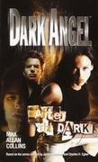 Dark Angel: After the Dark