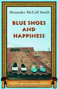 Blue Shoes and Happiness: More from the No. 1 Ladies' Detective Agency