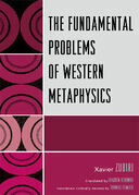 The Fundamental Problems of Western Metaphysics