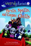 Weird Planet #6: Thrills, Spills, and Cosmic Chills