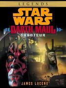 Saboteur: Star Wars (Darth Maul) (Short Story)