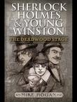 Sherlock Holmes and Young Winston - The Deadwood Stage