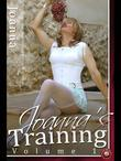 Joanna - Joanna's Training - Volume 1: The true story of a new Transvestite's sexual awakening