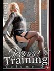 Joanna's Training - Volume 2: The true story of a new Transvestite's sexual awakening