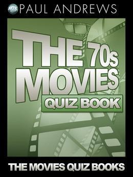 The 70s Movies Quiz Book