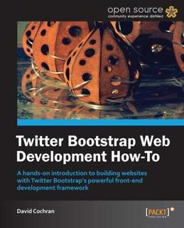 Twitter Bootstrap Web Development How-To