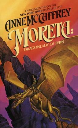 Moreta: Dragonlady of Pern