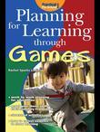 Planning for Learning through Games