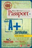 Mike Meyers' CompTIA A+ Certification Passport, 5th Edition (Exams 220-801 & 220-802)