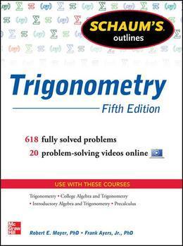 Schaum's Outline of Trigonometry, 5th Edition