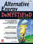 Alternative Energy DeMYSTiFieD, 2nd Edition