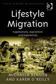 Lifestyle Migration: Expectations, Aspirations and Experiences