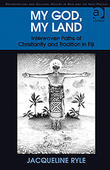 My God, My Land: Interwoven Paths of Christianity and Tradition in Fiji