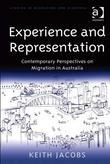 Experience and Representation: Contemporary Perspectives on Migration in Australia