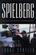 Spielberg: The Man, the Movies, the Mythology