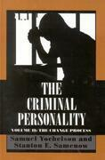 The Criminal Personality: The Change Process