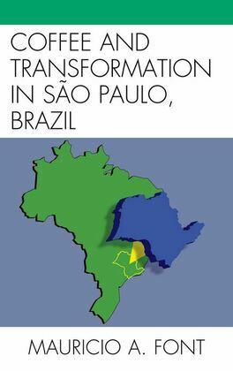 Coffee and Transformation in Sao Paulo, Brazil