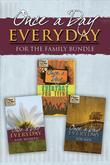 Once a Day Everyday for the Family (Bundle)