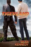 Sean Kennedy - Tigerland