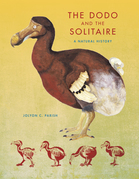 The Dodo and the Solitaire: A Natural History